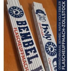 BEMBEL MAFIA Holy Ebbler FLASCHEUFFMACH-ZOLLSTOCK